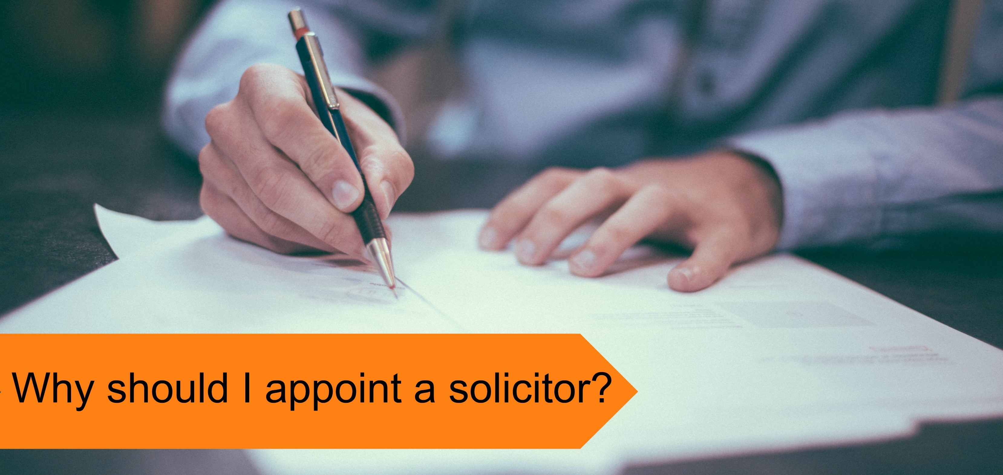 Why appoint a solicitor?